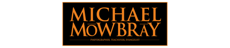 Michael Mowbray – Photographer, Teachifier, Photo Evangelist logo